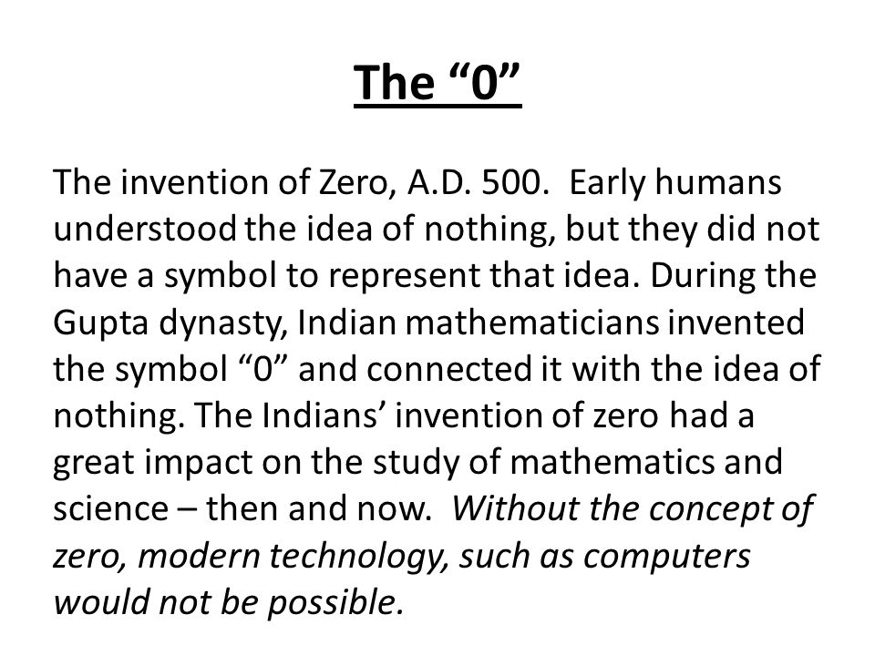 The 0 The invention of Zero, A.D