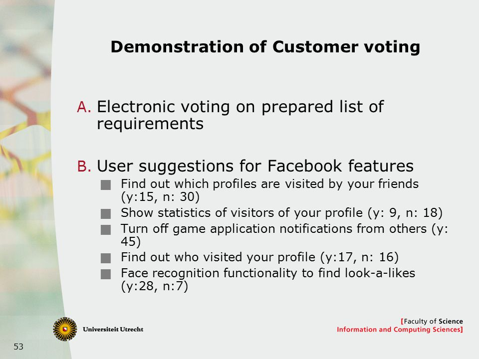 53 Demonstration of Customer voting A. Electronic voting on prepared list of requirements B.