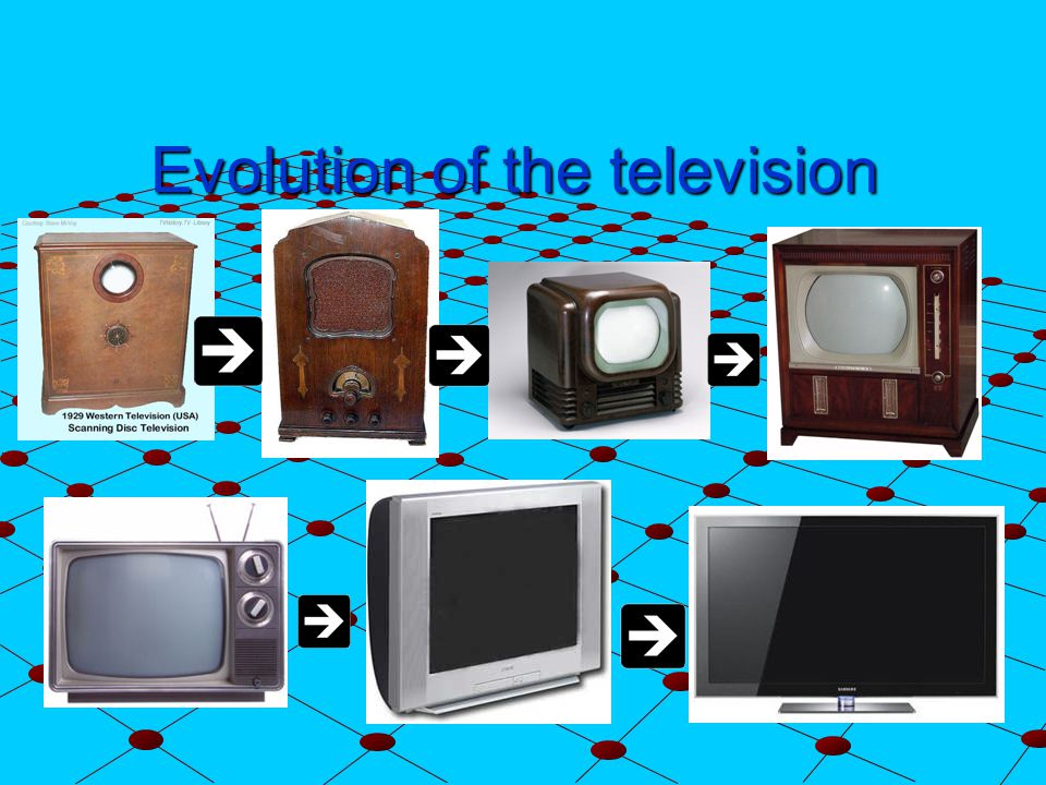 Evolution of the television. The first television Philo Farnsworth ...