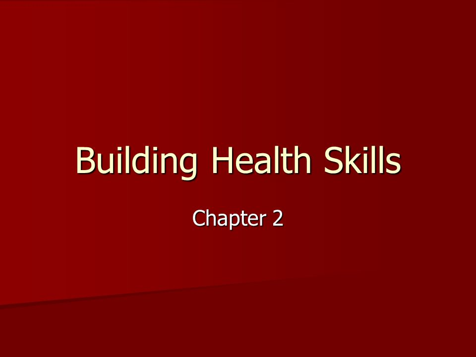 Building Health Skills Chapter 2