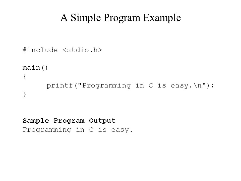 Chapter 3: Introduction to C Programming Language C