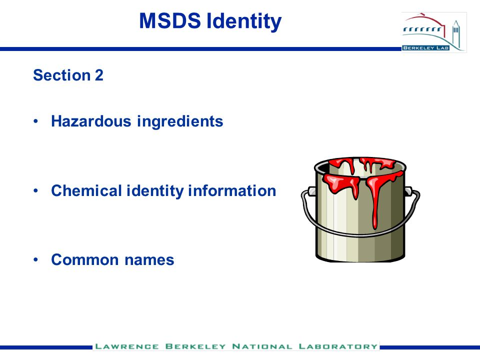 MSDS Identity Section 2 Hazardous ingredients Chemical identity information Common names