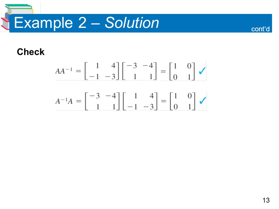 13 Example 2 – Solution Check cont'd