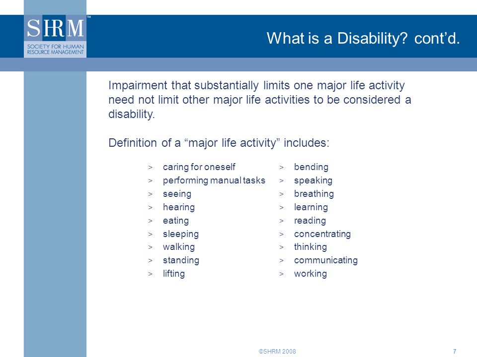 ©SHRM What is a Disability. cont'd.