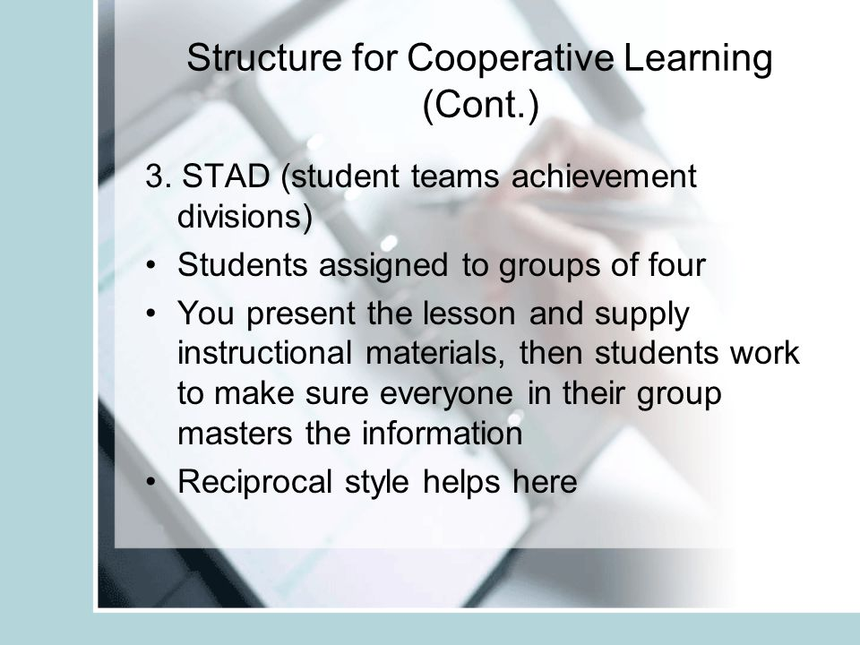 Structure for Cooperative Learning (Cont.) 3.