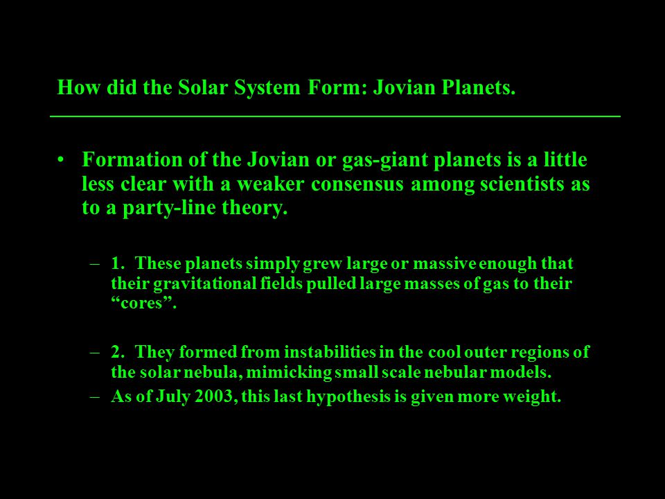 How did the Solar System Form: Jovian Planets.