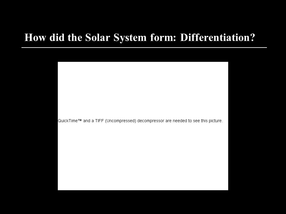 How did the Solar System form: Differentiation
