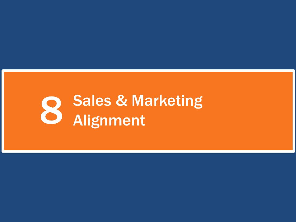 8 Sales & Marketing Alignment