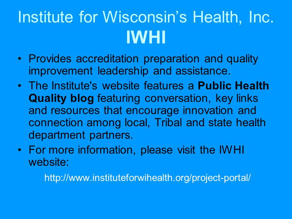 Institute for Wisconsin's Health, Inc.