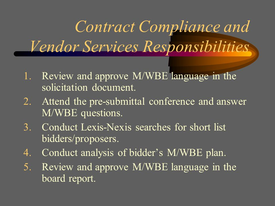 Contract Administrator Responsibilities 1.Review Completed Specifications with User Department's contact person.
