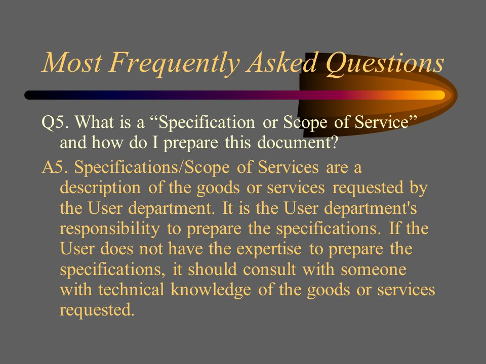 Most Frequently Asked Questions Q4.