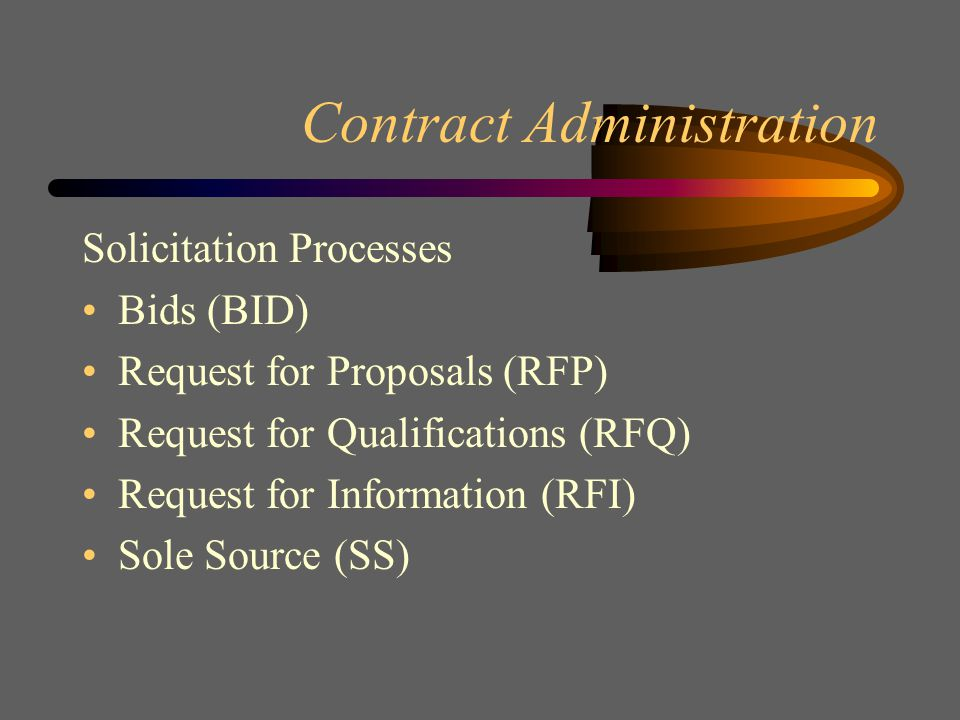 Departmental Responsibilities Purchasing and Contract Administration –Competitive Solicitations - Professional Services –Competitive Solicitation - Operations (Construction) –Contract Management