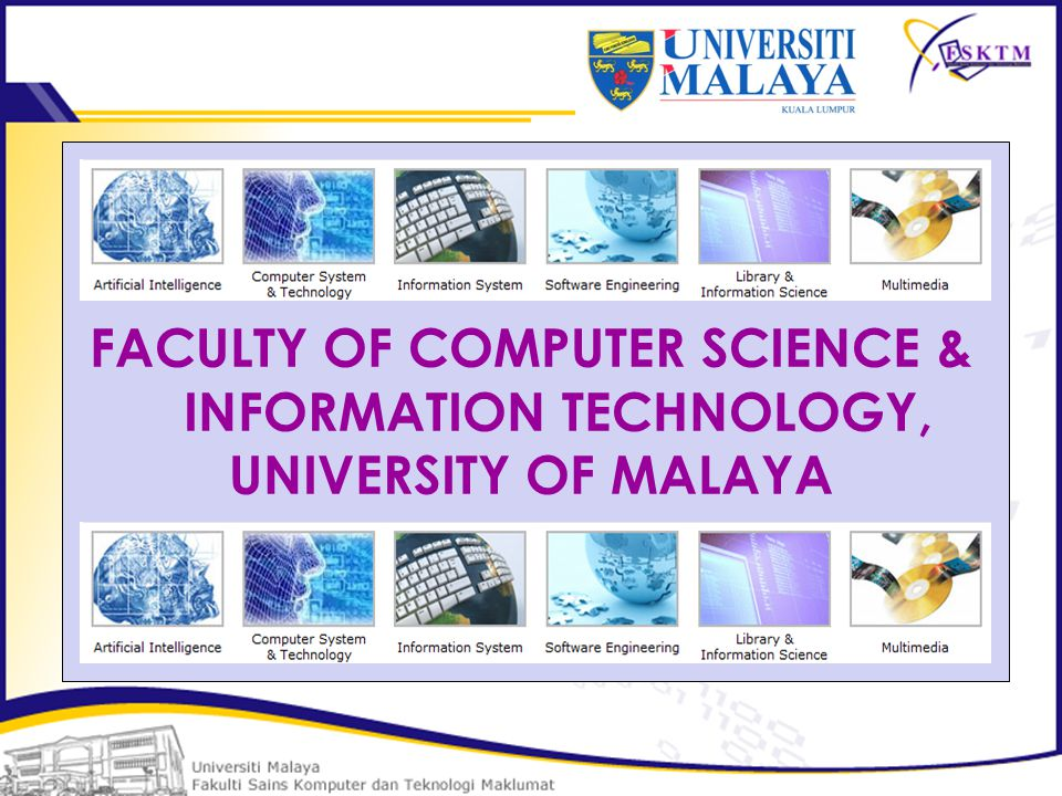Faculty Of Computer Science Information Technology University Of Malaya Ppt Download