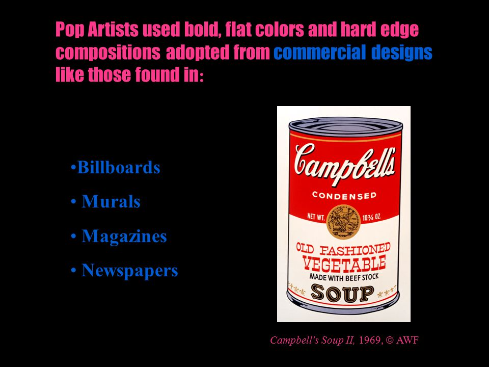 Billboards Murals Magazines Newspapers Campbell s Soup II, 1969,  AWF