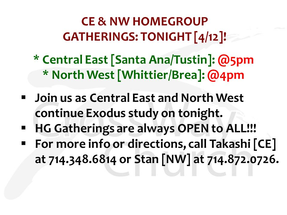 CE & NW HOMEGROUP GATHERINGS: TONIGHT [4/12].