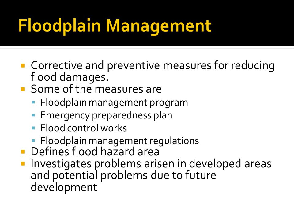  Corrective and preventive measures for reducing flood damages.