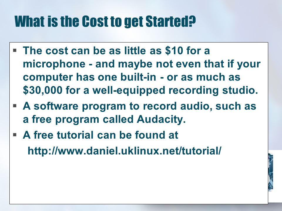 What is the Cost to get Started.