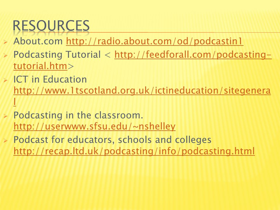  About.com    Podcasting Tutorial   tutorial.htm  ICT in Education   l   l  Podcasting in the classroom.
