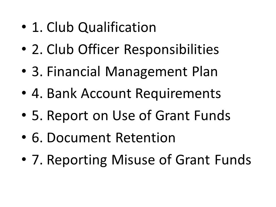 1. Club Qualification 2. Club Officer Responsibilities 3.