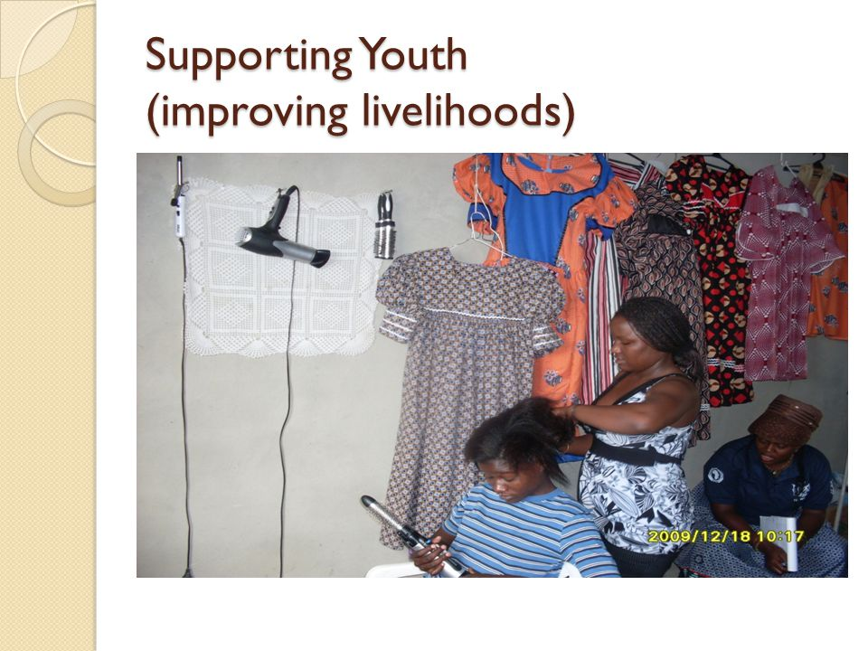 Supporting Youth (improving livelihoods)