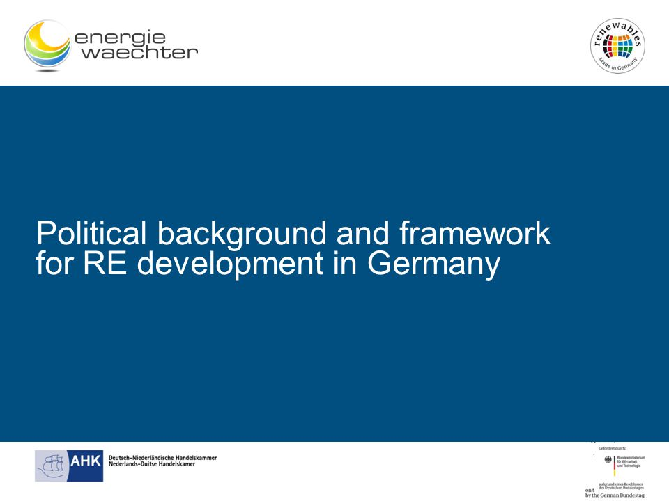 Political background and framework for RE development in Germany