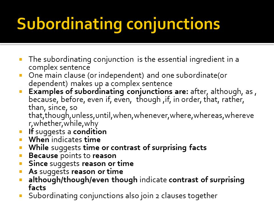 by alexis kitchens the subordinating conjunction is the