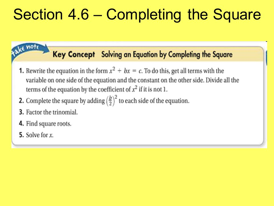 Section 4.6 – Completing the Square