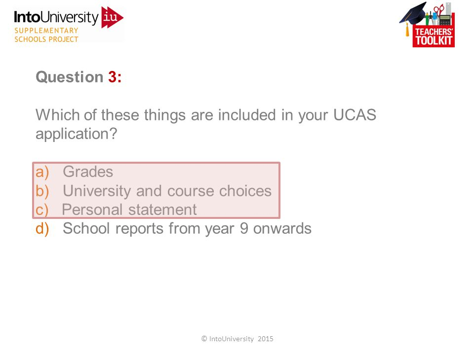 Question 3: Which of these things are included in your UCAS application.