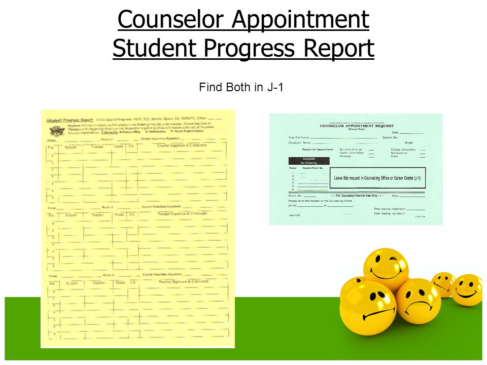 Counselor Appointment Student Progress Report Find Both in J-1