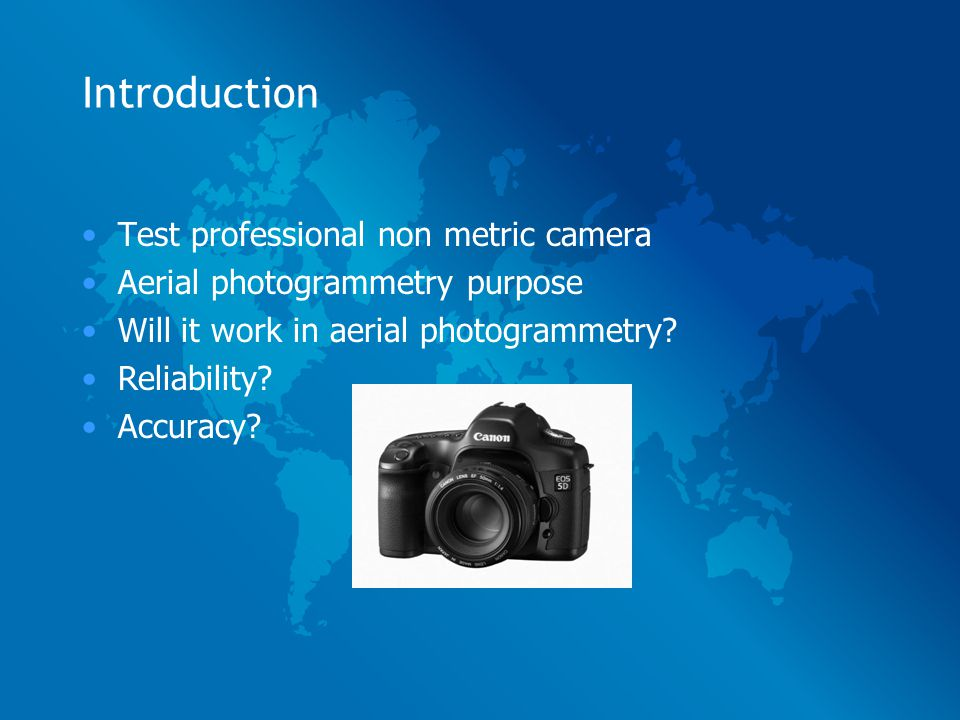 Introduction Test Professional Non Metric Camera Aerial Photogrammetry Purpose Will It Work In