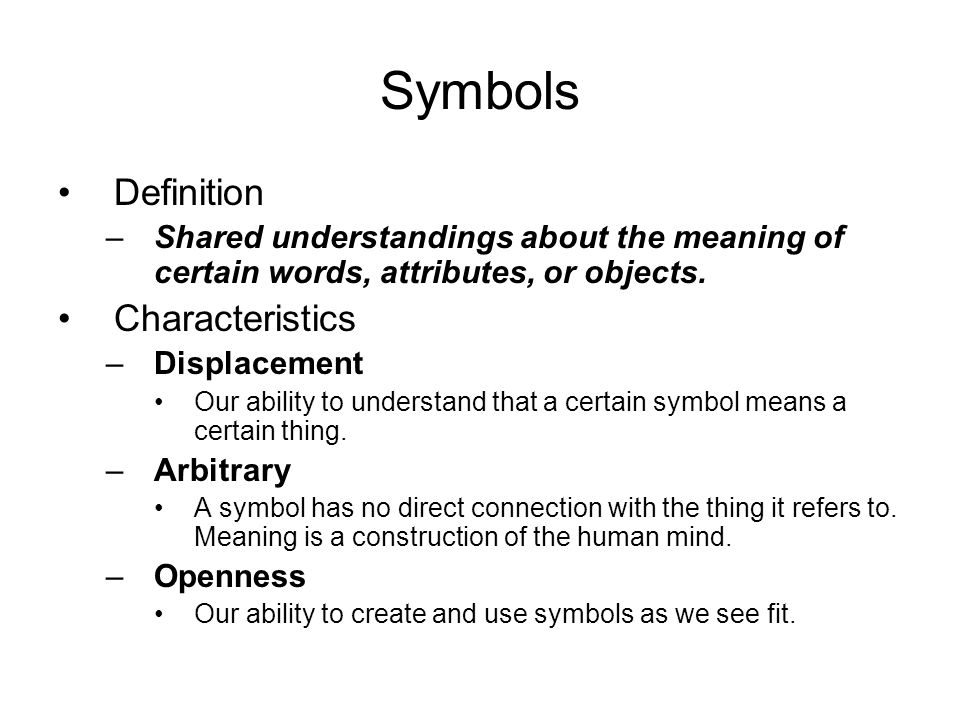 Symbols Definition Shared Understandings About The Meaning Of