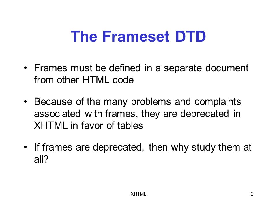 XHTML1 Topics Work with the Frameset Document Type Definition (DTD ...