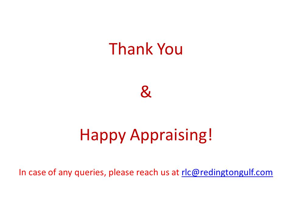 Thank You & Happy Appraising.