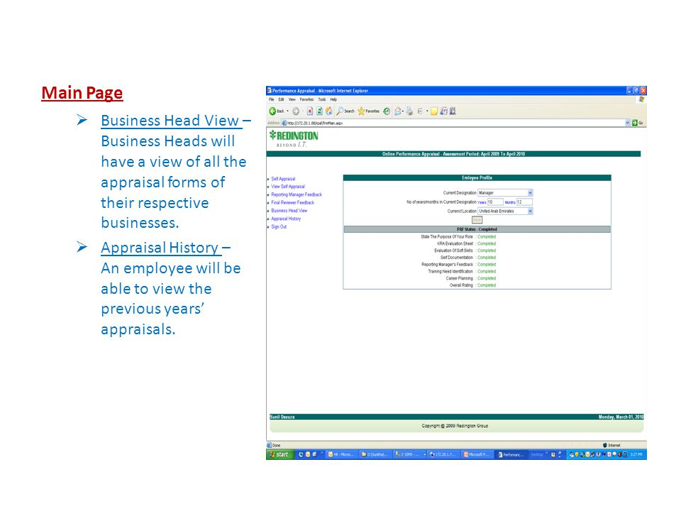 Main Page  Business Head View – Business Heads will have a view of all the appraisal forms of their respective businesses.