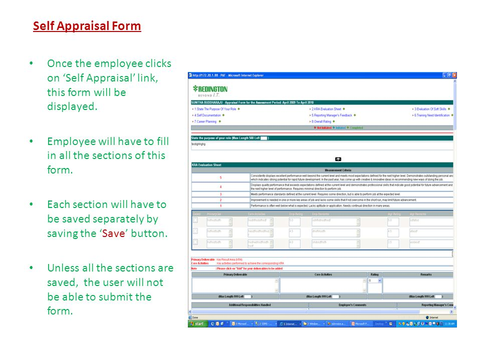 Self Appraisal Form Once the employee clicks on 'Self Appraisal' link, this form will be displayed.