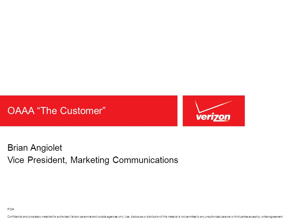 Confidential and proprietary materials for authorized Verizon personnel and outside agencies only.