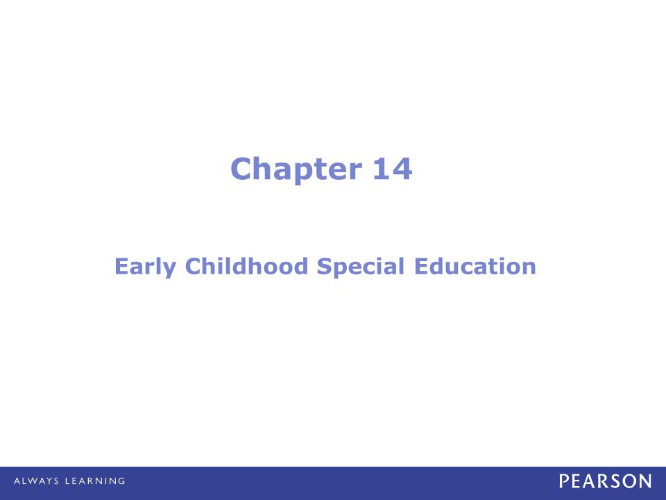 Chapter 14 Early Childhood Special Education
