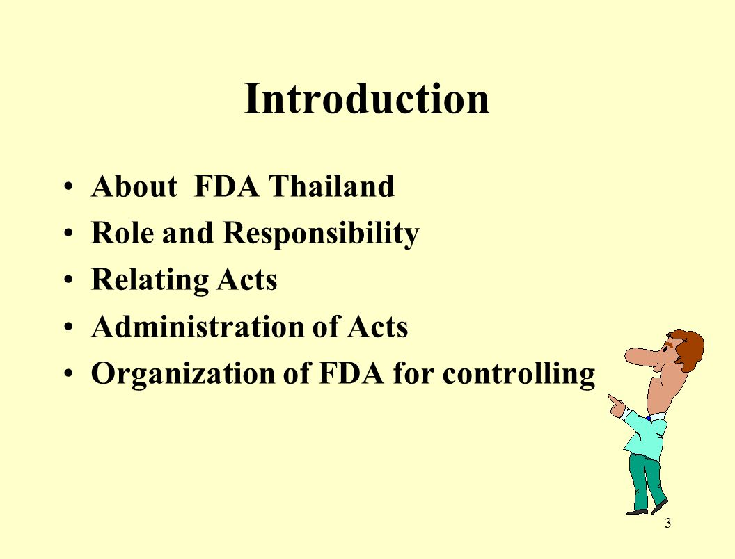 2 FDA Thailand Introduction Drugs registration The effect of FDA on Marketing