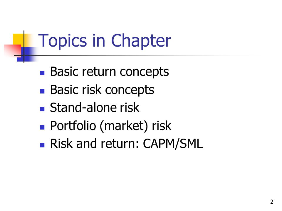 1 CHAPTER 6 Risk Return The Capital Asset Pricing Model