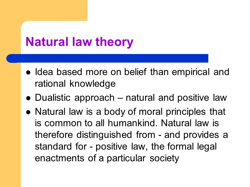 an analysis of difference of positive law and natural law Natural law and natural revelation  the bible contains no commands or admonitions for men to seek a knowledge of the moral law in natural law there is no positive law from god to commend natural law to men as the source of knowing god's will for men or nations rather, the bible is filled with commands for men to seek a knowledge of god.