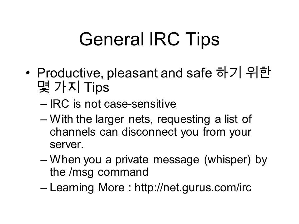 15 장 Internet Relay Chat  contents What is IRC? Chatting in