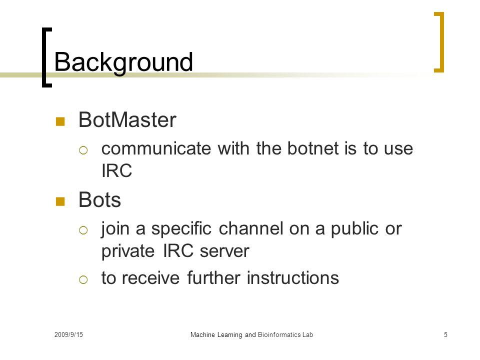 2009/9/151 Rishi : Identify Bot Contaminated Hosts By IRC