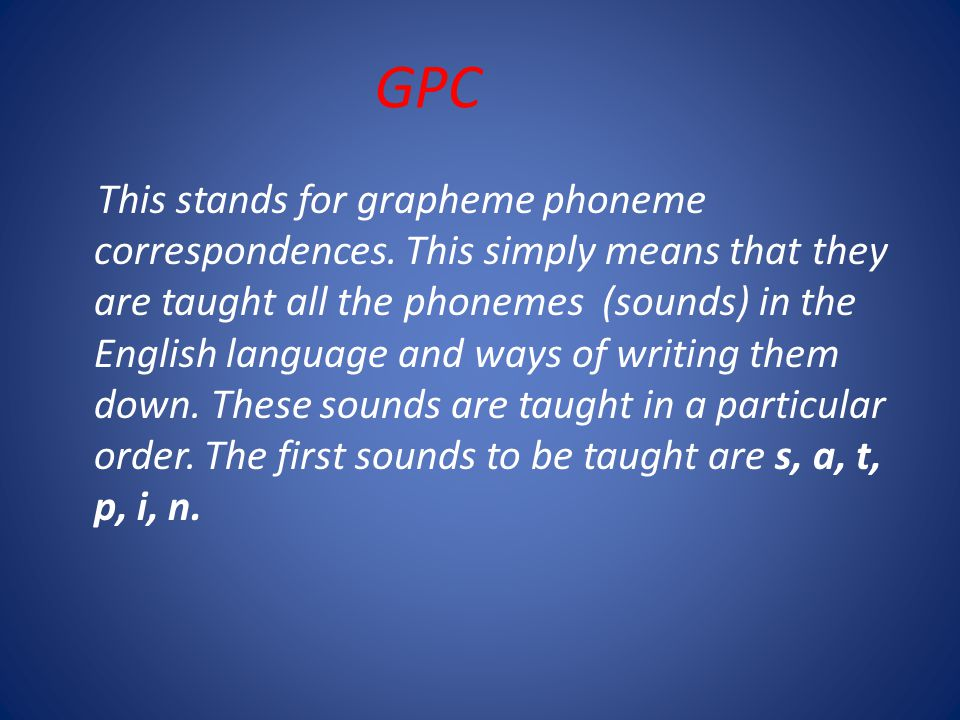 This stands for grapheme phoneme correspondences.