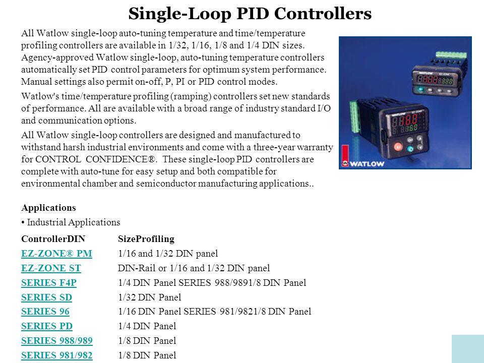 Single-Loop PID Controllers All Watlow single-loop auto-tuning ... on