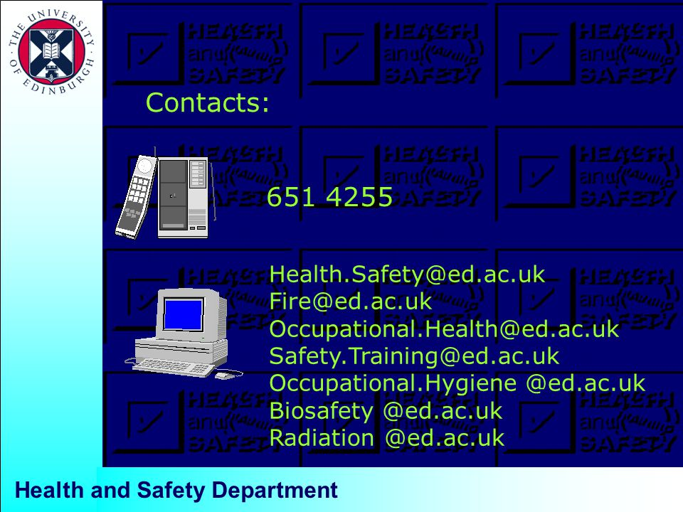 Contacts: Health and Safety Department