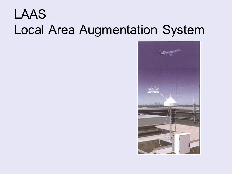 LAAS Local Area Augmentation System