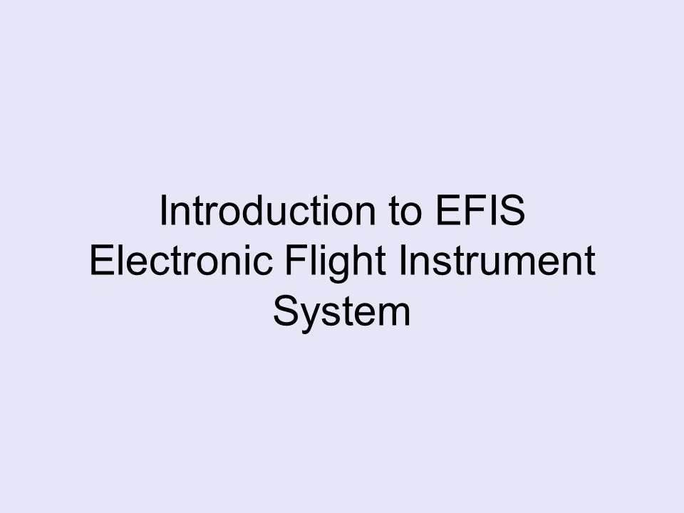 Introduction to EFIS Electronic Flight Instrument System