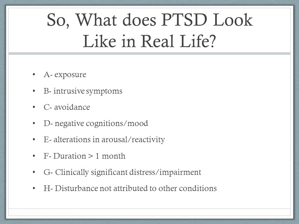 So, What does PTSD Look Like in Real Life.