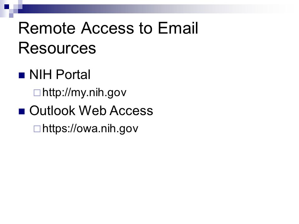 Remote Access to  Resources NIH Portal    Outlook Web Access 