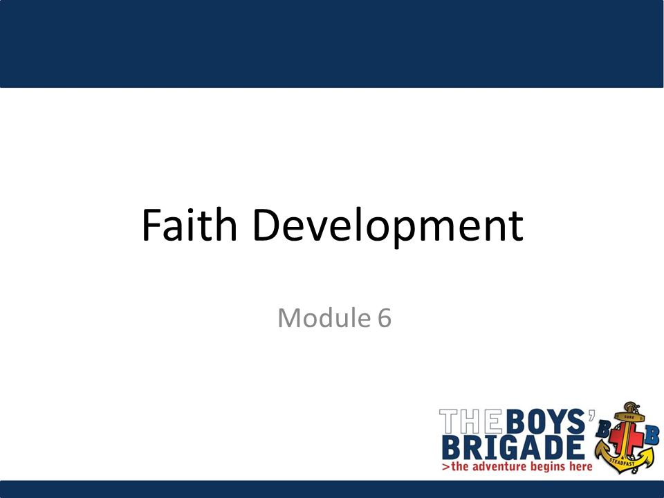 Faith Development Module 6